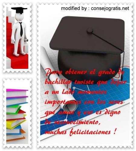 buscar bonitas palabras de felicitaciòn por graduación de bachiller