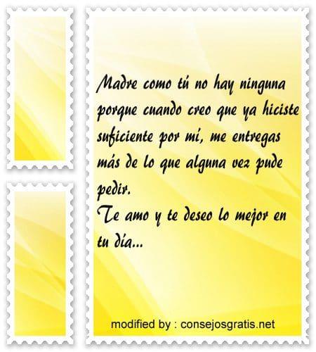 Dedicatorias para el dia de la Madre,speciales saludos para enviar por el dia de la Madre
