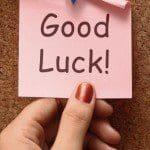 Dedicatorias de buena suerte, frases de buena suerte, mensajes de buena suerte, pensamientos de buena suerte, tweet de buena suerte, sms de buena suerte, publicar estados en Facebook de buena suerte, enviar deseos de buena suerte