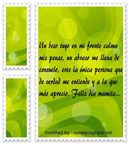 Pensamientos para el dia de la Madre,tiernos mensajes para saludar por el dia de la Madre