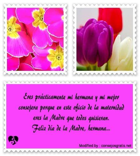 Bellas Frases Para Mi Cunada Por El Dia De La Madre Saludos Por El